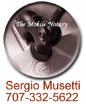 Sergio Musetti, Sonoma County Notary Public, Cotati traveling notary, rohnert park notary, petaluma notary, penngrove notary, santa rosa notary, spanish notary, mobile notary public